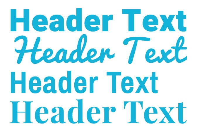 """teal colored texts that read """"header text"""". It is shown in 4 different type of fonts"""